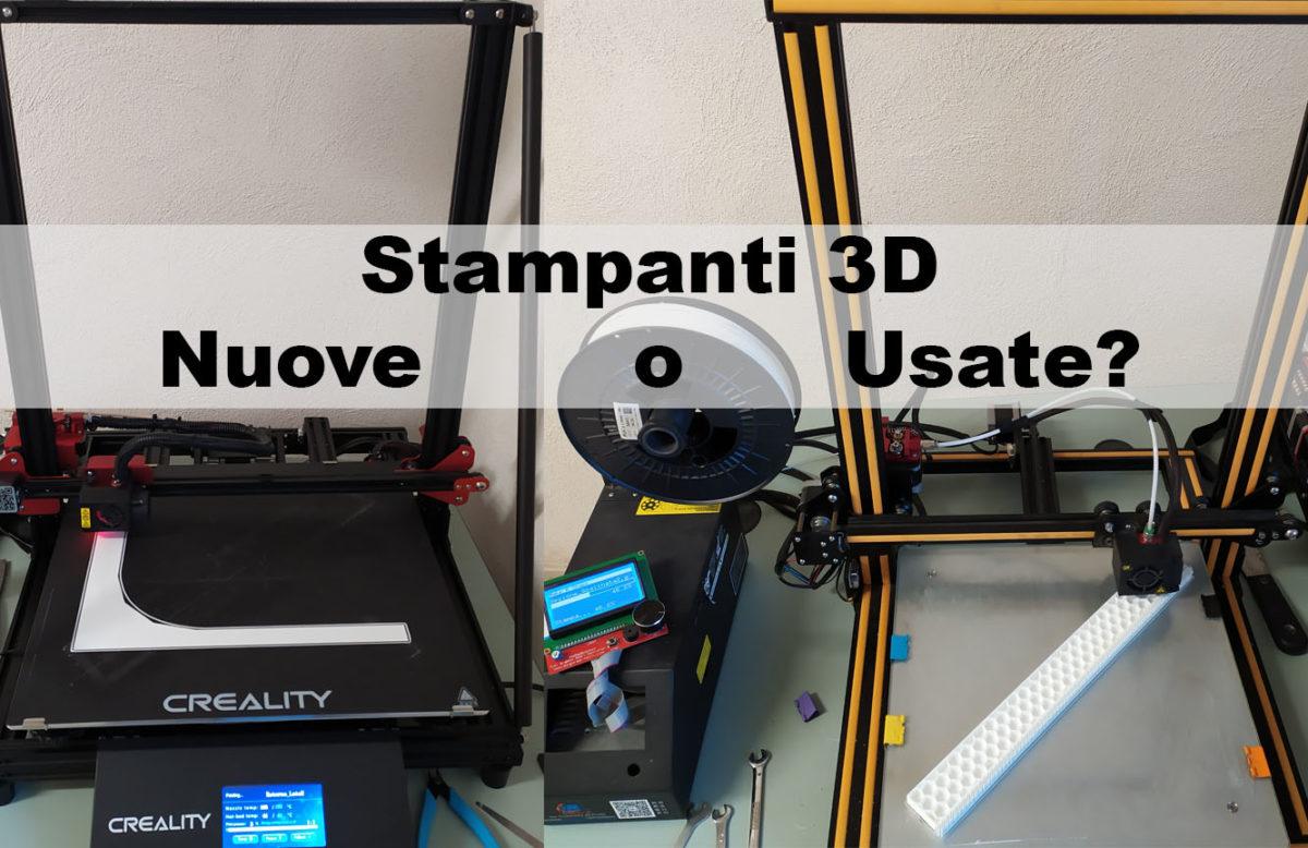stampanti 3d usate conviene acquistarle?